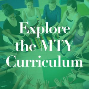 Explore the MTY Curriculum